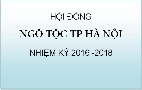 Thư mời họp Hội đồng Ngô tộc TP Hà Nội lần I